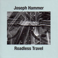joseph hammer - Roadless Travel