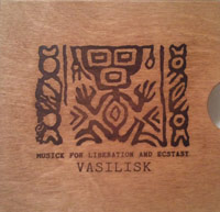 vasilisk - Musick for Liberation and Ecstasy