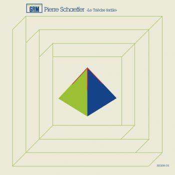 pierre schaeffer - Le Triedre fertile