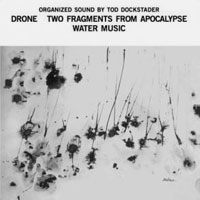 ORGANIZED SOUND DRONE TWO FRAGMENT FROM APOCALYPSE