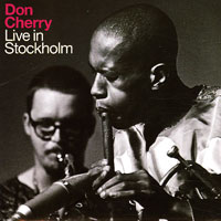 don cherry - Live in Stockholm