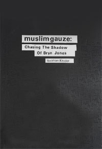 muslimgauze - Chasing The Shadow of Bryn Jones (Book and CD Edition)