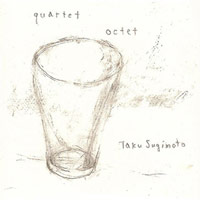 Quartet / Octet