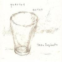 Quartet / Octet