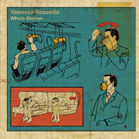 vanessa rossetto - Whole Stories