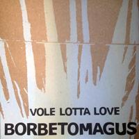VOLE LOTTA LOVE