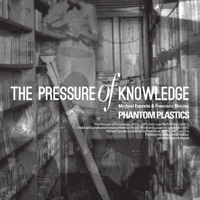 The Pressure Of Knowledge