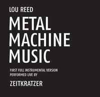 LOU REED : METAL MACHINE MUSIC