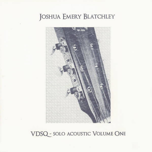 joshua emery blatchley - Solo Acoustic Volume One