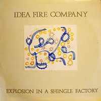 idea fire company - Explosion In a Shingle Factory