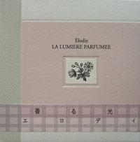 La Lumiere Parfumee