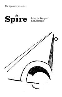 SPIRE - LIVE IN BERGEN I.XI.MMXIII