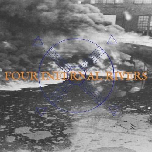 FOUR INFERNAL RIVERS