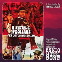 A Fistful Of Dollars/Per Un Pugno Di Dollari