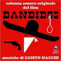 egisto macchi - Bandidos
