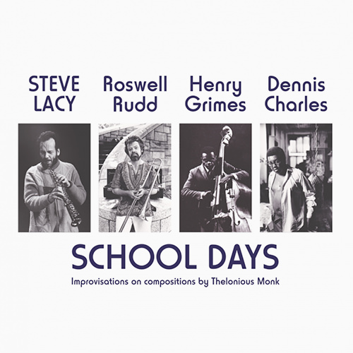 steve lacy - School days
