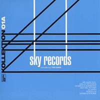 Kollektion 01: Sky Records compiled by Tim Gane: Volume A