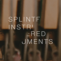 SPLINTERED INSTRUMENTS