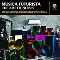 MUSICA FUTURISTA (THE ART OF NOISES)
