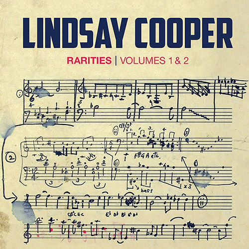 Rarities from the Lindsay Cooper Archive (Volumes 1 & 2)