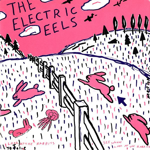 electric eels - Spin Age Blasters/Bunnies
