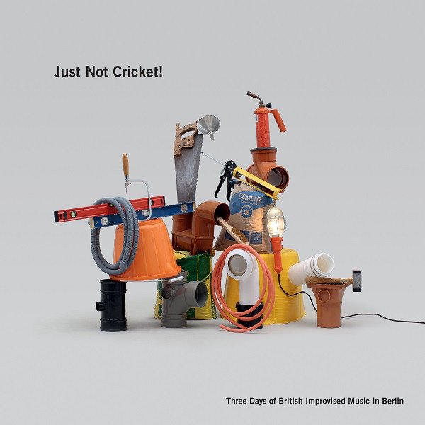 Just Not Cricket! Three Days of British Improvised Music in Berl