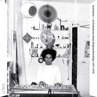 An Evolutionary Music (Original Recordings: 1972 - 1979)