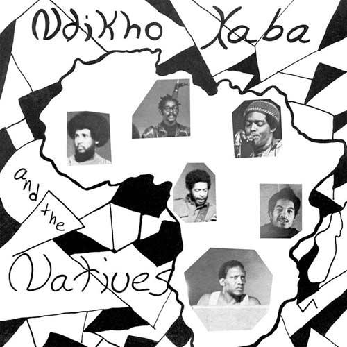 NDIKHO XABA AND THE NATIVES