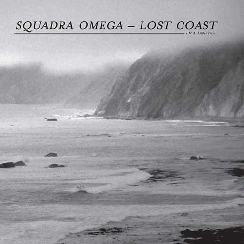 squadra omega - Lost Coast (a M.A.Littler film)
