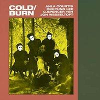 COLD/BURN