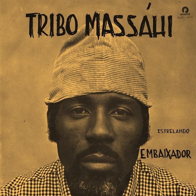 tribo massahi - Estrelando Embaixador
