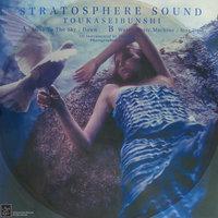 toukaseibunshi - Stratosphere Sound
