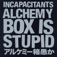 ALCHEMY BOX IS STUPID (11CD + 2 DVD BOX)