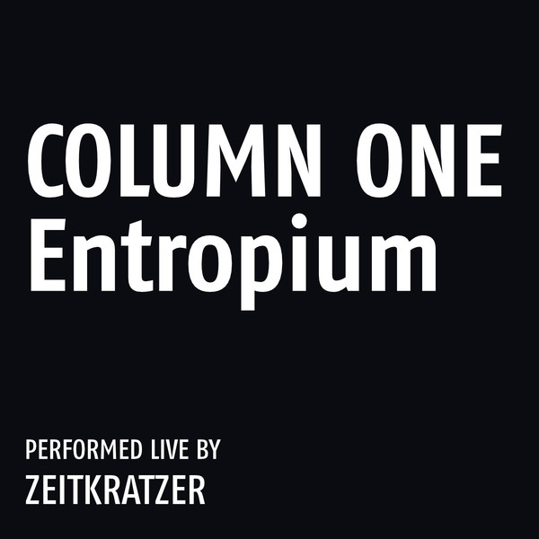 COLUMN ONE: ENTROPIUM