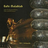 BATU MALABLAB: SUITE FOR PREPARED PIANO, FLUTE AND ELECTRONICS
