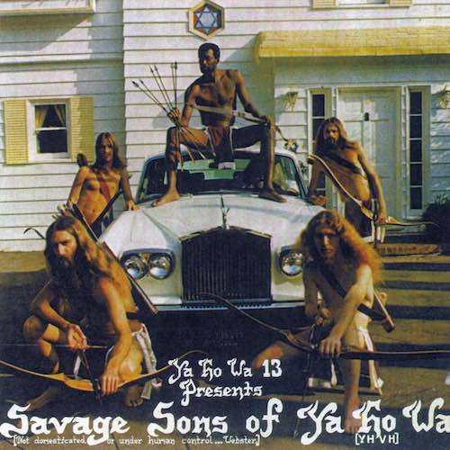 SAVAGE SONS OF YA HO WA