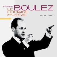 LE DOMAINE MUSICAL 1956... 1967