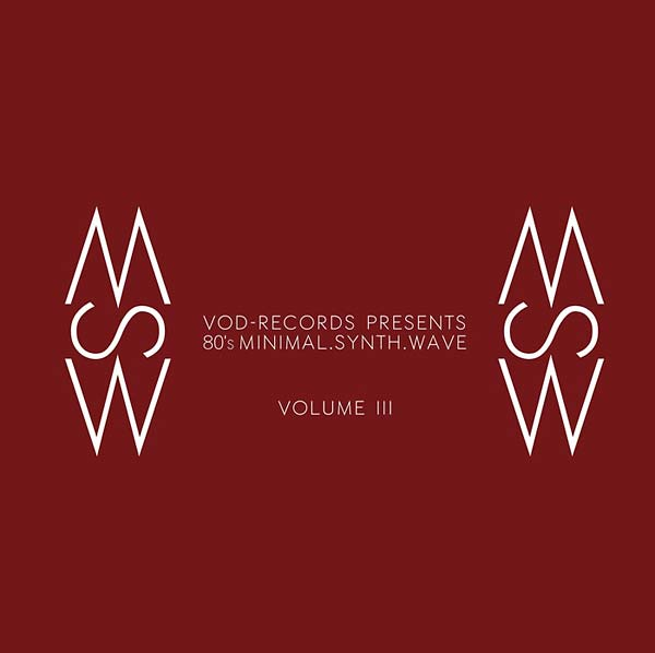 VOD-records presents 80's Minimal. Synth. Wave. Vol.3