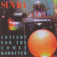CONCERT FOR THE COMET KOHOUTEK