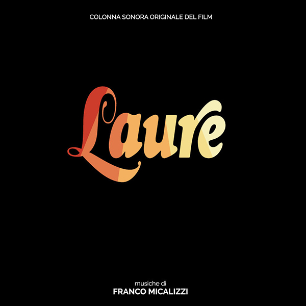Laure (Colonna Sonora Originale Del Film)
