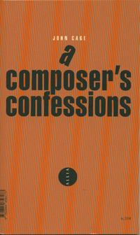 A COMPOSER'S CONFESSIONS