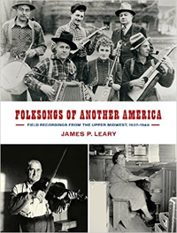 FOLKSONGS OF ANOTHER AMERICA: FIELD RECORDINGS FROM THE UPPER MI
