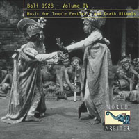 Bali 1928, Vol. IV: Music for Temple Festivals and Death Rituals