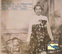 Bali 1928, Vol. II Tembang Kuna: Songs from an Earlier Time