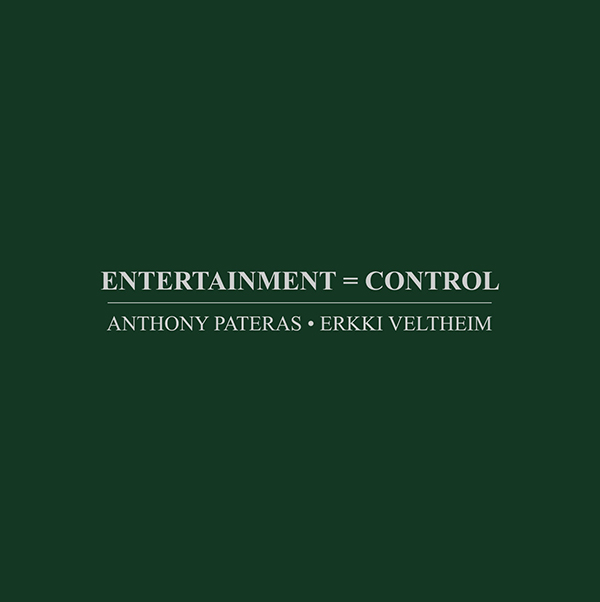 Entertainment = Control