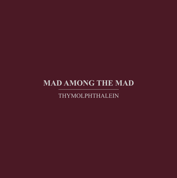 MAD AMONG THE MAD