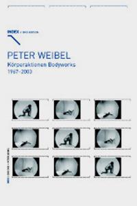 KORPERAKTIONEN BODYWORKS 1967 - 2003