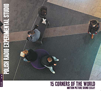 15 CORNERS OF THE WORLD, MOTION PICTURE SOUND ESSAY