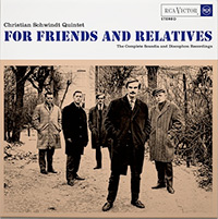 christian schwindt quintet - For Friends And Relatives: The Complete Scandia and Discophon Re