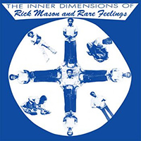 rick mason and rare feelings - The Inner Dimensions Of...